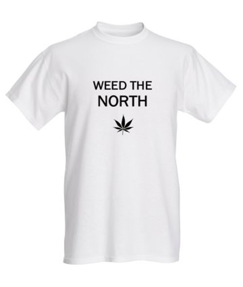 WEED THE NORTH T-Shirt